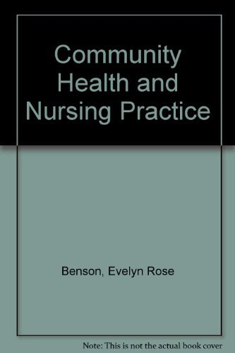 9780131531710: Community Health and Nursing Practice