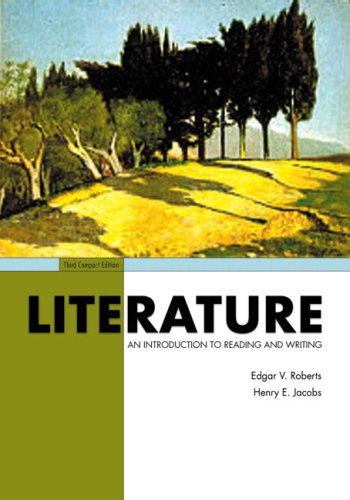 Literature: An Introduction to Reading and Writing,: Edgar V. Roberts,