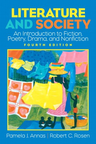 9780131534575: Literature and Society: An Introduction to Fiction, Poetry, Drama, and Nonfiction (4th Edition)