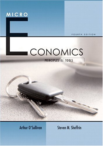 9780131536067: Microeconomics: Principles and Tools (4th Edition) (O'Sullivan/Sheffrin Economics: Principles and Tools 4e Series)