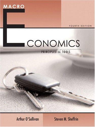 9780131536180: Macroeconomics: Principles and Tools (4th Edition) (O'Sullivan/Sheffrin Economics: Principles and Tools 4e Series)