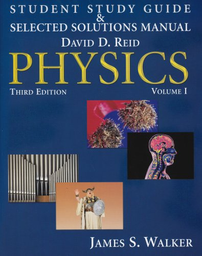 Physics - Student Study Guide & Selected: Reid, Walker