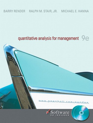 Quantitative Analysis for Management (9th Edition) [Hardcover]: Barry Render; Ralph M Stair; ...
