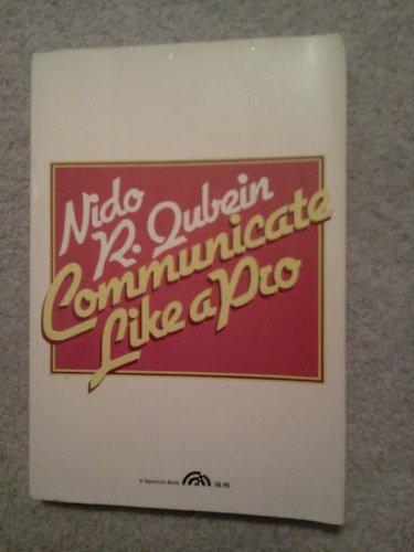 9780131537262: Communicate Like a Pro