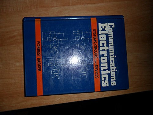 9780131538832: Communications Electronics: Systems, Circuits, and Devices