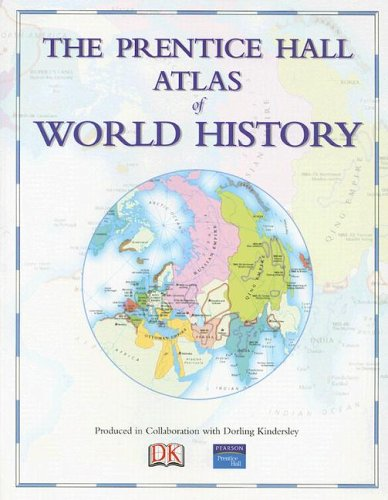 9780131539013: The Prentice Hall Atlas of World History