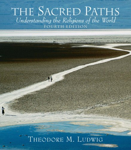9780131539037: The Sacred Paths: Understanding the Religions of the World (4th Edition)