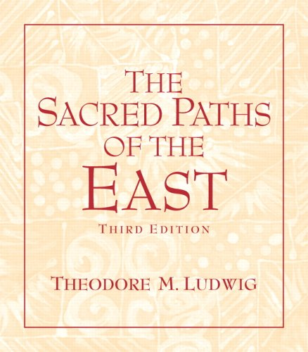 9780131539051: The Sacred Paths of the East (3rd Edition)