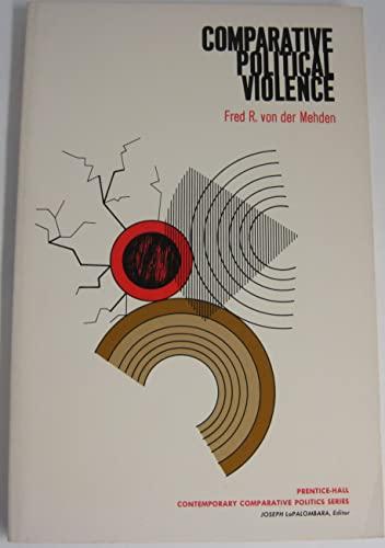 Comparative Political Violence: Von Der Mehden,