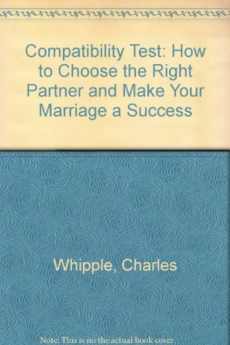9780131540132: Compatibility Test: How to Choose the Right Partner and Make Your Marriage a Success