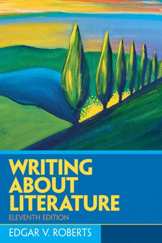 9780131540576: Writing About Literature (11th Edition)