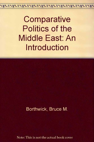 9780131540880: Comparative Politics of the Middle East: An Introduction