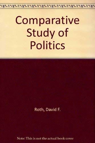 9780131542372: The comparative study of politics