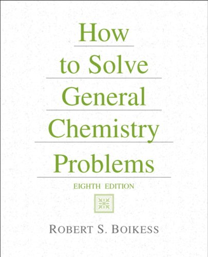 9780131542730: How to Solve General Chemistry Problems (8th Edition)