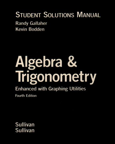 9780131543225: Algebra and Trigonometry Enhanced with Graphing Utilities: Student Solutions Manual