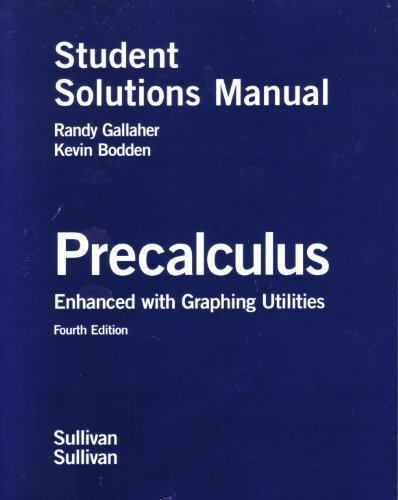 9780131543492: Precalculus Enhanced with Graphing Utilities, Student Solutions Manual