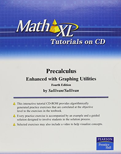 9780131543522: Math XL Tutorials on CD for Precalculus Enhanced with Graphing Utilities