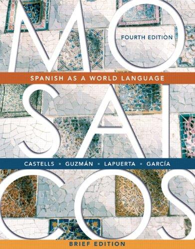 9780131544208: Mosaicos: Spanish as a World Language, Brief Edition (4th Edition)
