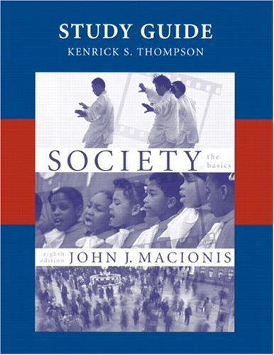 9780131546165: Society: The Basics, 8th edition (Study Guide)