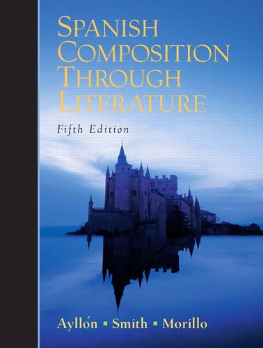 9780131546790: Spanish Composition Through Literature (5th Edition)