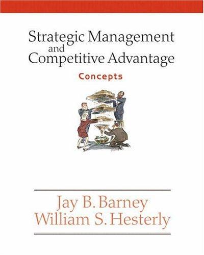 9780131547162: Strategic Management and Competitive Advantage: Concepts
