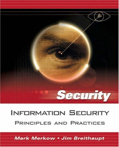 9780131547292: Information Security: Principles and Practices (Prentice Hall Security)