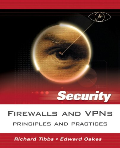 9780131547315: Firewalls and VPNs: Principles and Practices