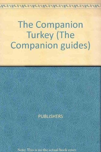 9780131547582: The Companion Turkey (The Companion guides)