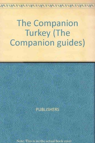 9780131547582: The Companion Guide to Turkey (Companion Guides)