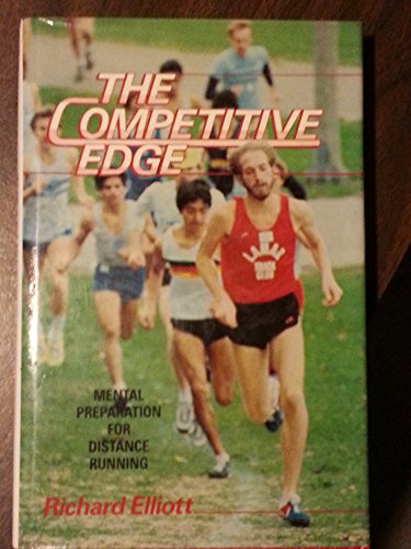 9780131549982: The competitive edge: Mental preparation for distance running
