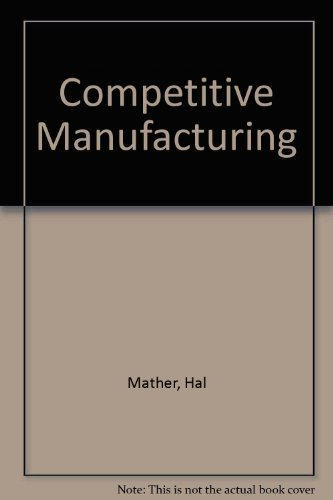9780131550292: Competitive Manufacturing