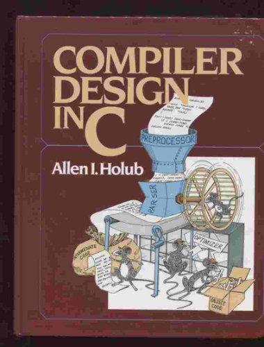 9780131550452: Compiler Design in C (Prentice-Hall software series)