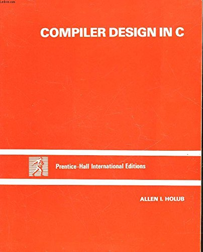9780131551510: Compiler Design in C (Prentice Hall software series)
