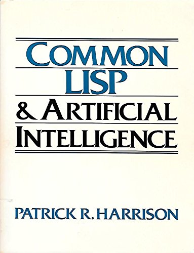9780131552432: Common Lisp and Artificial Intelligence