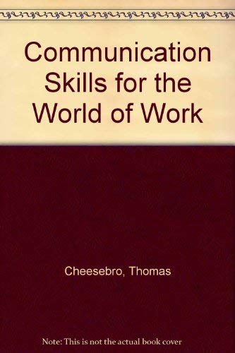 9780131552500: Communication Skills for the World of Work