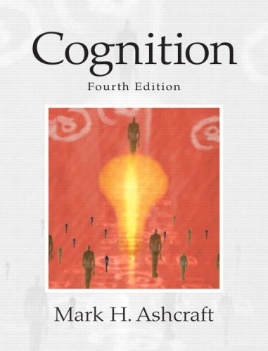 9780131552715: Cognition (4th Edition)