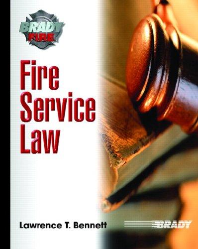 9780131552883: Fire Service Law (Brady Fire)
