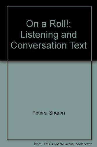 9780131553262: On a Roll!: Listening and Conversation Text