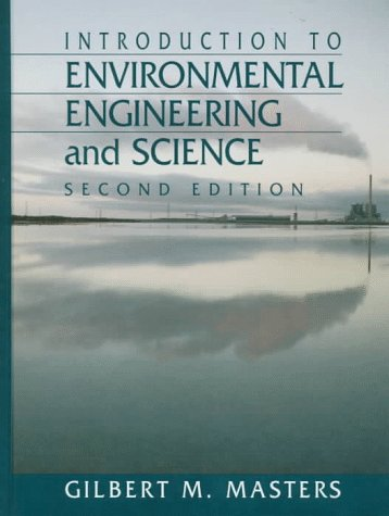 9780131553842: Introduction to Environmental Engineering and Science, 2nd Ed.
