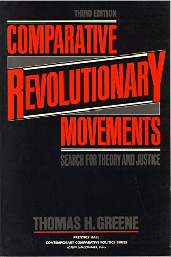 9780131554177: Comparative Revolutionary Movements: Search for Theory and Justice (Prentice Hall contemporary comparative politics series)