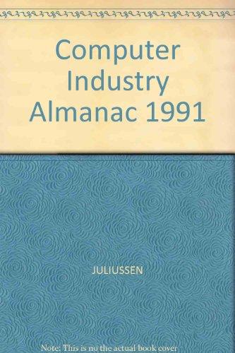 9780131557482: The Computer Industry Almanac, 1991