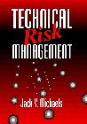 9780131557567: Technical Risk Management (Prentice-Hall International Series in Industrial and Systems Engineering)