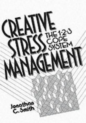 9780131558052: Creative Stress Management Book: The 1-2-3 Cope System