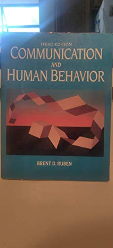 9780131558472: Communication and Human Behavior