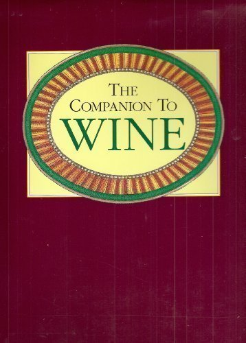 9780131558540: The Companion to Wine