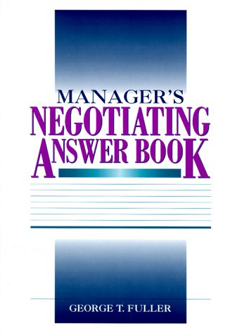 9780131559219: Manager's Negotiating Answer Book