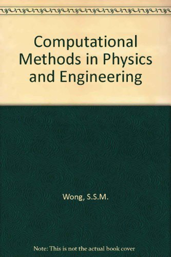 9780131559530: Computational Methods in Physics and Engineering/Book and Disk