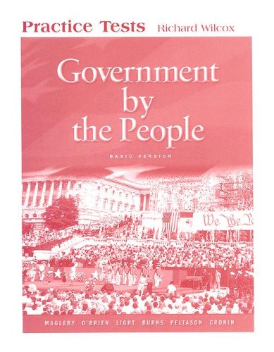 9780131560116: Government by the People Practice Tests: Basic Version