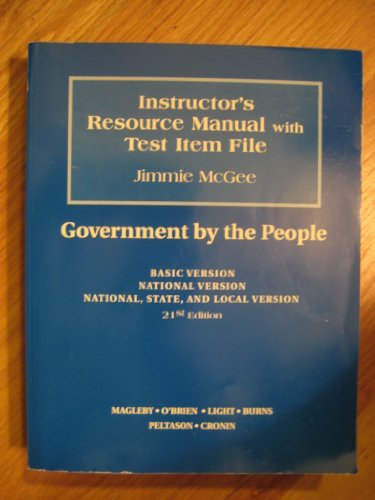 9780131560178: Instructor's Resource Manual with Test Item File Government By the People