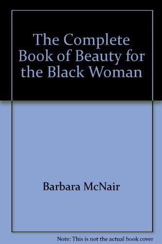 9780131560185: The Complete Book of Beauty for the Black Woman